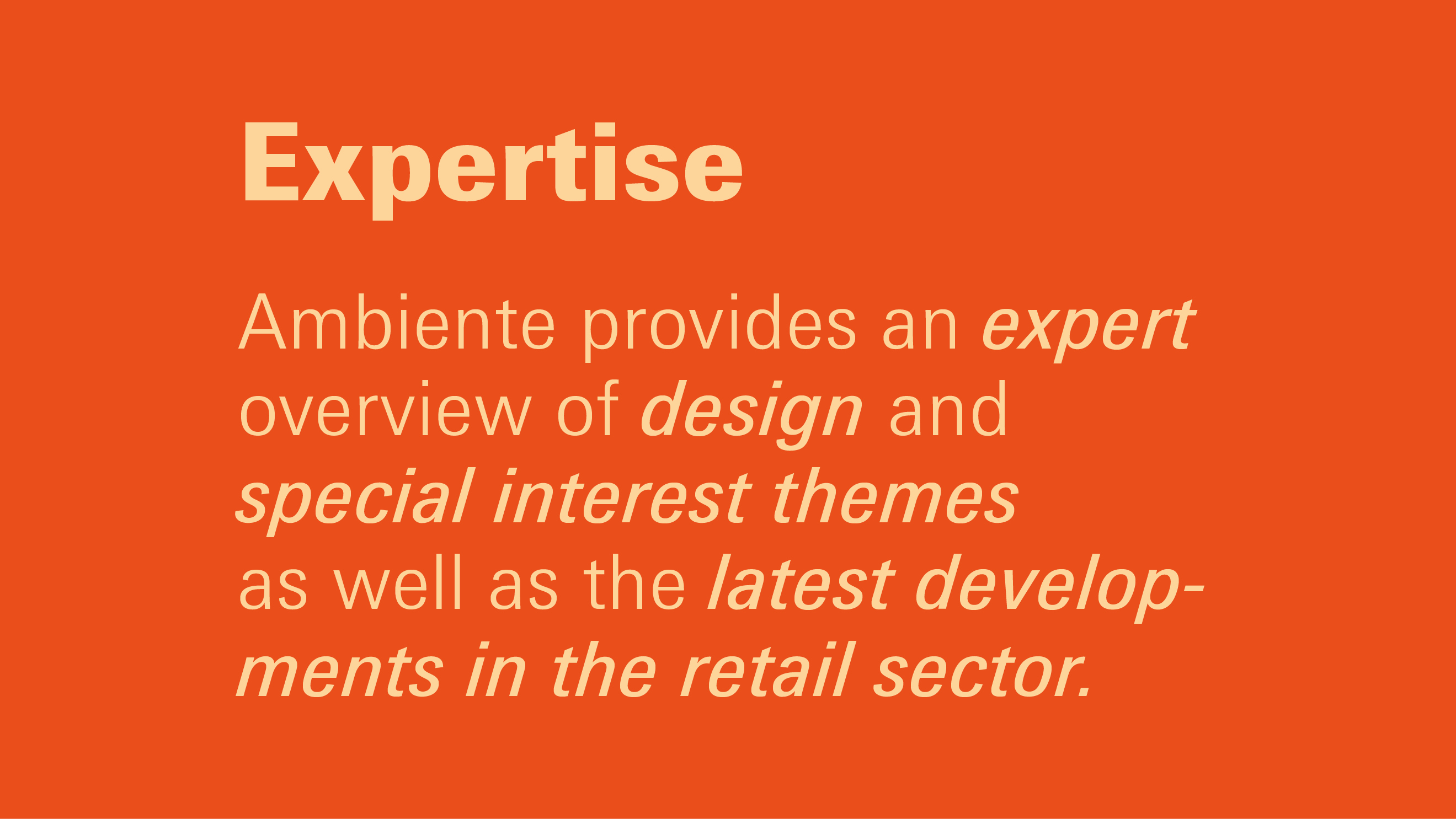 Advantages Ambiente: Expertise at Ambiente
