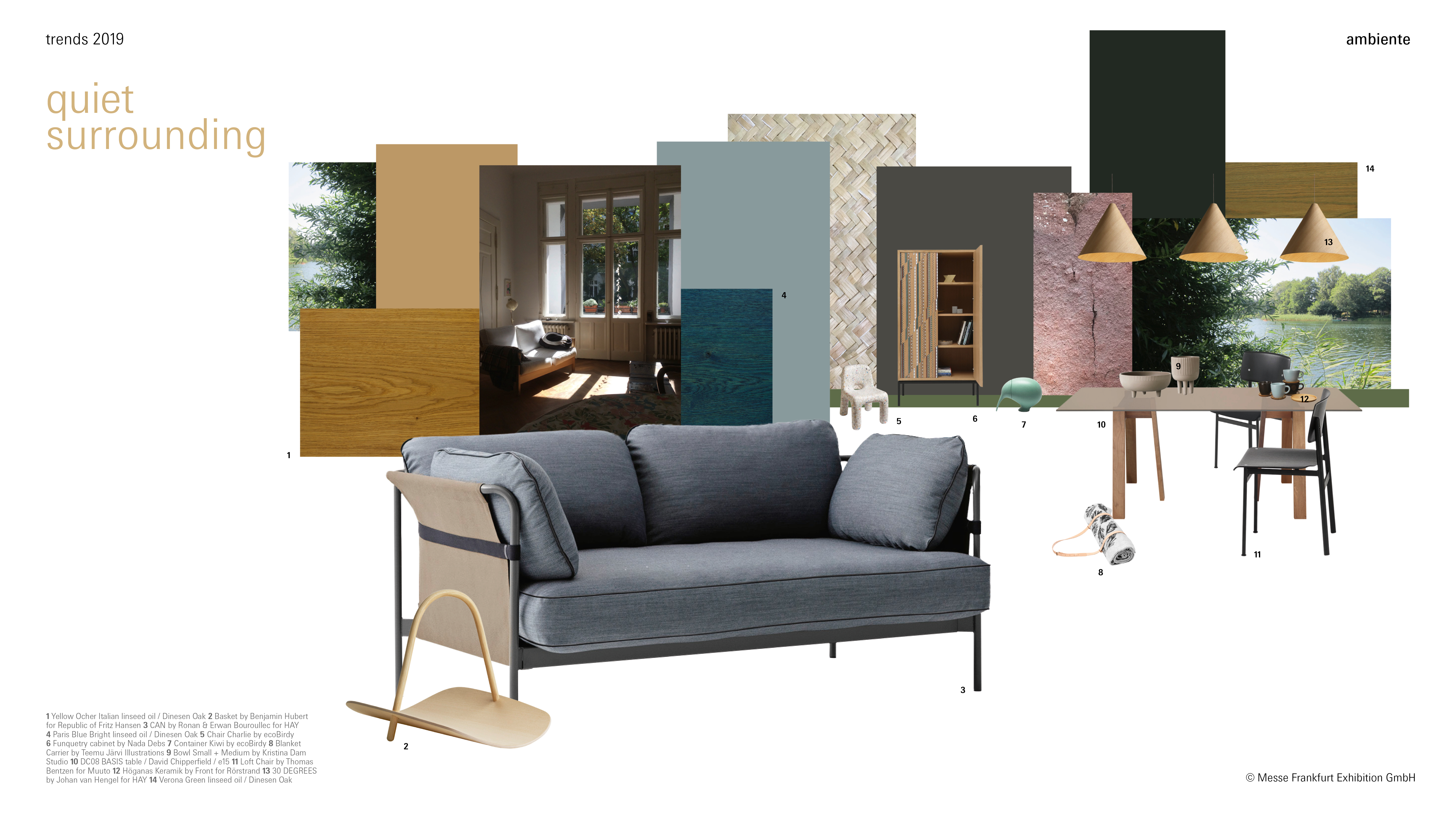 Ambiente 2019 Trend: Quiet surrounding