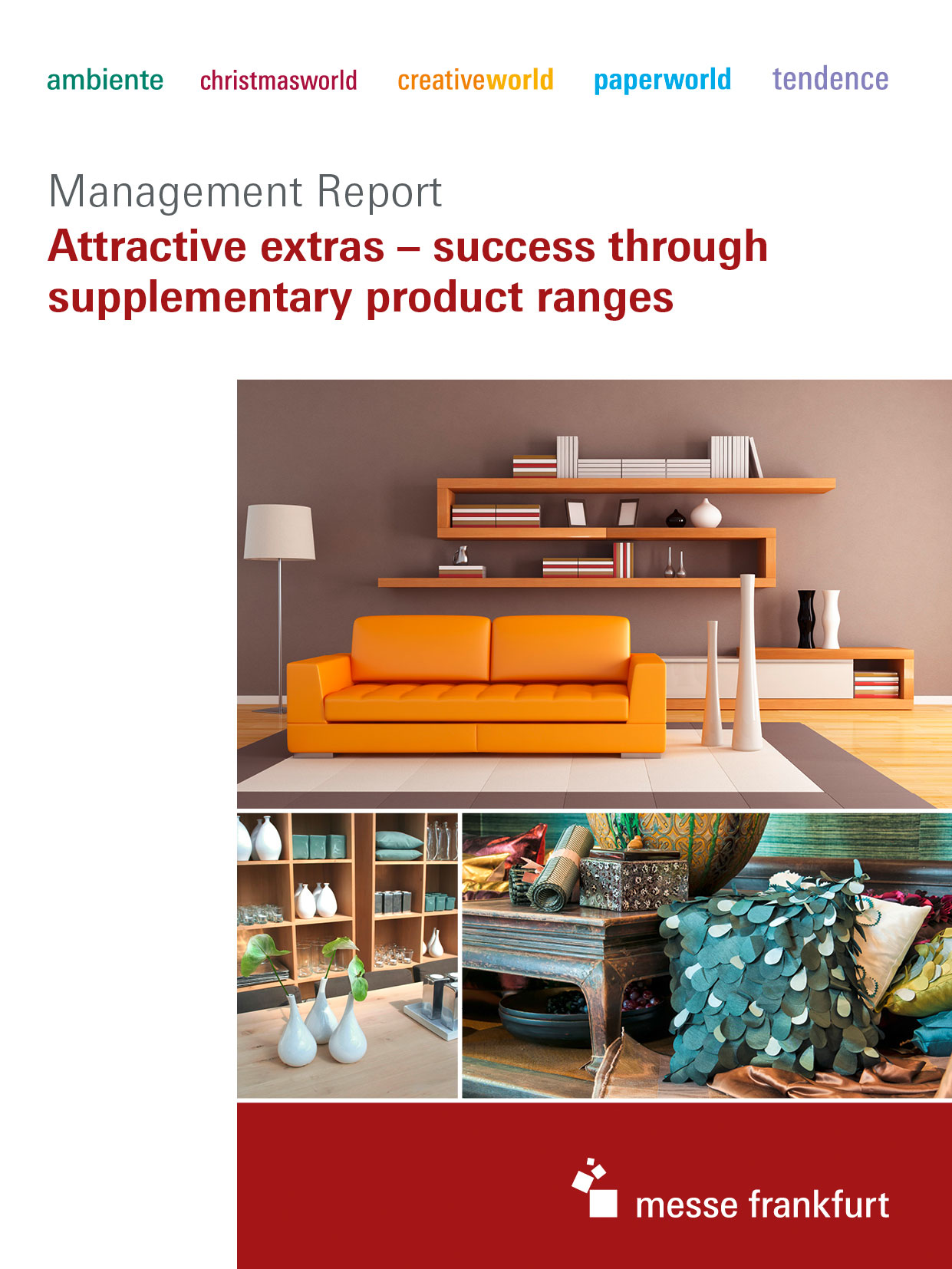 Attractive extras – success through supplementary product ranges